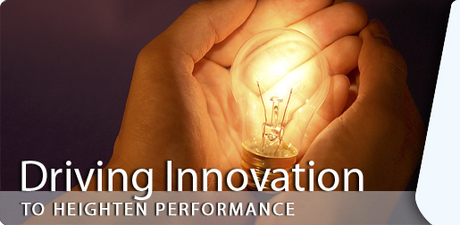 Driving Innovation to Heighten Performance